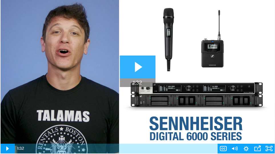 VIDEO: How the Sennheiser Digital 6000 Series Solves Audio Problems of Today & Tomorrow