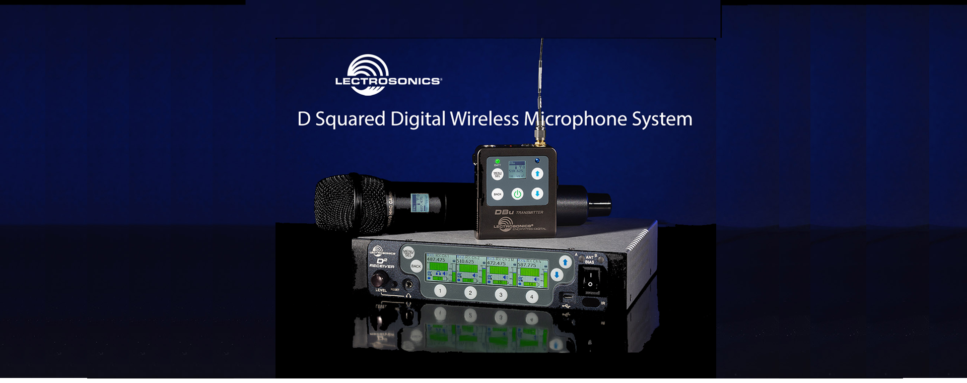 Lectrosonics Introduces the D Squared Digital Wireless